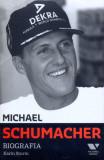 Michael Schumacher. Biografia