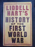 HISTORY OF THE FIRST WORLD WAR - Liddell Hart (carte in limba engleza)