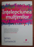 James Surowiecki - Intelepciunea multimilor