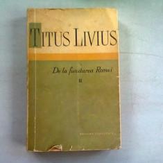 DE LA FUNDAREA ROMEI - TITUS LIVIUS VOLUMUL II