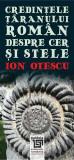 Credintele taranului roman despre cer si stele | Ion Otescu