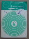C489 SIMONA AMELIA CEAUSESCU / NICOLAE STANCIOIU - CRESTEREA VIRMILOR DE MATASE