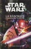 Star Wars - La Rascruce (Seria Razboiul Clonelor) | Matthew Stover