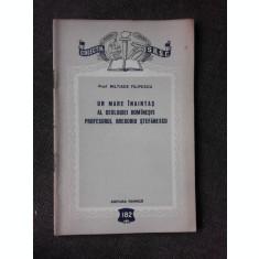 UN MARE INAINTAS AL GEOLOGIEI ROMANESTI, PROFESORUL GREGORIU STEFANESCU - MILTIADE FILIPESCU