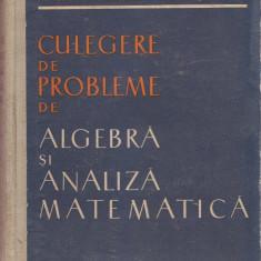 CULEGERE DE PROBLEME. Algebra si analiza matematica - Cioranescu, Rosculet