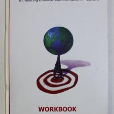 BUSINESS ENGLISH LANGUAGE COURSE , INTRODUCING BUSINESS COMMUNICATION LEVEL 1 - WORKBOOK - , 2004