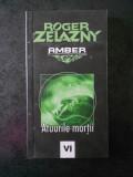 ROGER ZELAZNY - AMBER. ATUURILE MORTII