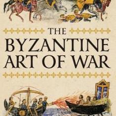 The Byzantine Art of War