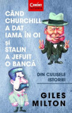Când Churchill a dat iama în oi și Stalin a jefuit o bancă