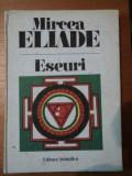 ESEURI-MIRCEA ELIADE,BUC.1991