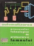 Automatizarea proceselor tehnologice de prelucrarea lemnului