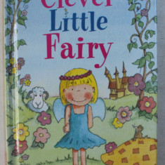 CLEVER LITTLE FAIRY by NICOLA BAXTER , ILLUSTRATED by DAVID PACE , 1998