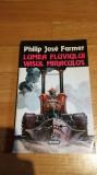 P.J. Farmer - Lumea fluviului Vasul miraculos Editura Nemira Nautilus 118 SF