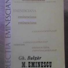 M. EMINESCU COORDONATE ISTORICE SI STILISTICE ALE CREATIEI - GH. BULGAR