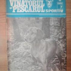 "REVISTA ""VANATORUL SI PESCARUL SPORTIV"" , NR. 7 IULIE 1989"