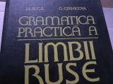 GRAMATICA PRACTICA A LIMBII RUSE - M. BUCA, G. CERNICOVA, ED STIINTIFICA  1980