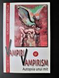 Carte: Vampiri si Vampirism - Claude Lecouteux