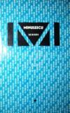 Ion Minulescu - Scrieri I, II