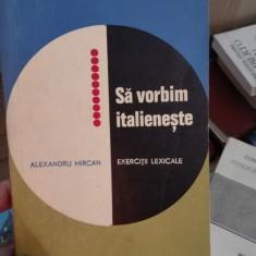 Sa vorbim italieneste – Alexandru Mircan