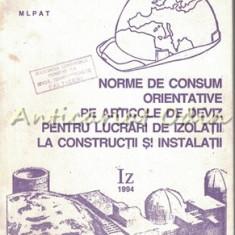 Norme De Consum Orientative Pe Articole De Izolatii La Constructii - Iz