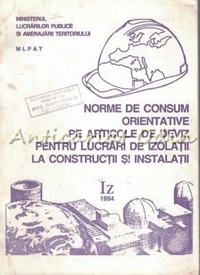 Norme De Consum Orientative Pe Articole De Izolatii La Constructii - Iz foto