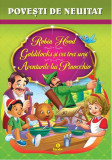Robin Hood.Goldilocks şi cei trei urşi. Aventurile lui Pinocchio