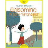 Cumpara ieftin Carte Editura Arthur, Gelsomino in tara mincinosilor, Gianni Rodari, ART