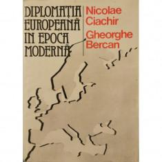 Diplomatia europeana in epoca moderna - Nicolae Ciachir, Gheorghe Bercan