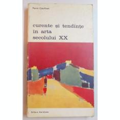 CURENTE SI TENDINTE IN ARTA SECOLULUI AL XX-LEA-PIERRE COURTHIAN,BUCURESTI 1973