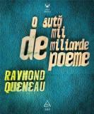 O suta de mii de miliarde de poeme | Raymond Queneau, Art