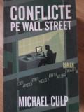 CONFLICTE PE WALL STREET-MICHAEL CULP