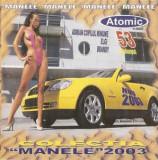 """CD Colectia """"Manele"""" 2003, original"""