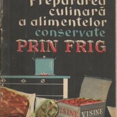 PREPARAREA CULINARA A ALIMENTELOR CONSERVATE PRIN FRIG - G. FACIU