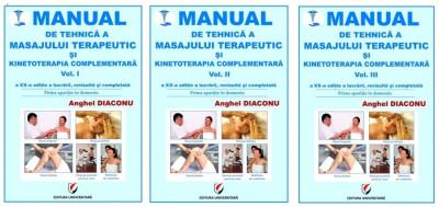 MANUAL DE TEHNICA A MASAJULUI TERAPEUTIC SI KINETOTERAPIA COMPLEMENTARA. Vol. I - III, ed. XX foto