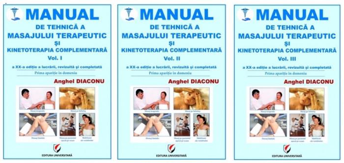 MANUAL DE TEHNICA A MASAJULUI TERAPEUTIC SI KINETOTERAPIA COMPLEMENTARA. Vol. I - III, ed. XX