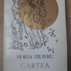 CARTEA DE COPILARIRE. BALADE PRINCEPS - HORIA ZILIERU
