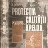 Protectia Calitatii Apelor - M. Negulescu, R. Antoniu