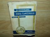 ZODIA CANCERULUI -M.SADOVEANU ANUL 1942