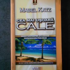 MABEL KATZ - CEA MAI USOARA CALE