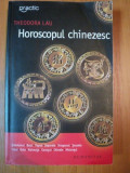 HOROSCOPUL CHINEZESC de THEODORA LAU *PREZINTA SUBLINIERI IN TEXT