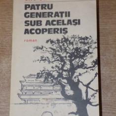 PATRU GENERATII SUB ACELASI ACOPERIS de LAO SHE , 1983