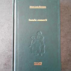 ROBERT LOUIS STEVENSON - INSULA COMORII (Colectia Adevarul)