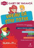 Caiet de vacanta. Clasa a IV-a | Alina Popescu, Adela Apostolescu, Maria Cecilia Iliescu, Cartea Romaneasca educational