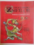 ENCICLOPEDIA ZMEILOR de MIRCEA CARTARESCU , ILUSTRATII de TUDOR BANUS , 2012 *PREZINTA HALOURI DE APA