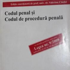 CODUL PENAL SI CODUL DE PROCEDURA PENALA - VALERIAN CIOCLEI ( COORDONATOR )