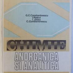CHIMIE ANORGANICA SI ANALITICA de GHEORGHE C. CONSTANTINESCU 1983