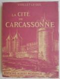 La cite de Carcassonne – Viollet Le Duc