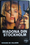 Madona din Stockholm, Gerard de Villiers