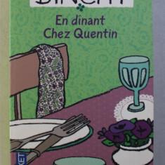 EN DINANT CHEZ QUENTIN par MAEVE BINCHY , 2002