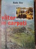 Viitor In Carpati - Radu Rey ,522327